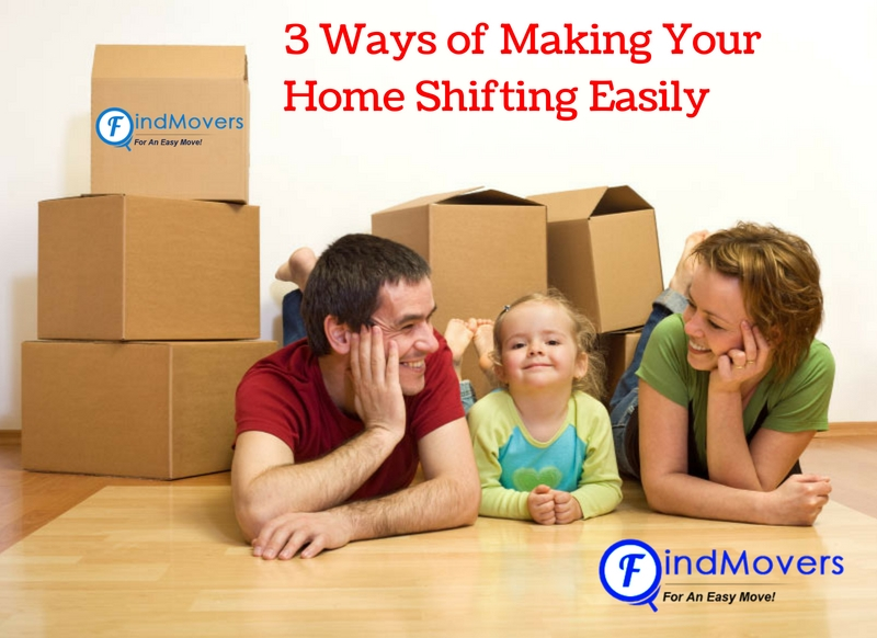 Three Ways of Making Your Household Shifting Easy and Cheaper